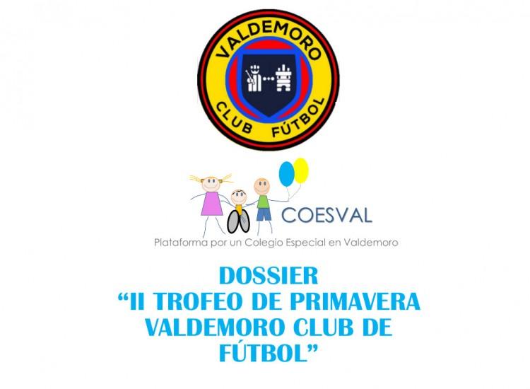 II Trofeo de primavera Valdemoro Club de Futbol